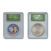 HILLARY CLINTON FOR PRESIDENT 2016 Colorized 1 oz. U.S. AMERICAN SILVER EAGLE in Sonically Sealed Numbered Slabbed Holder