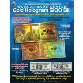 WORLD TRADE CENTER - 10th Anniversary - FREEDOM TOWER Gold Hologram $100 Bill 9/11