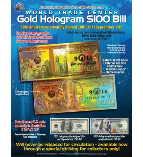 WORLD TRADE CENTER - 10th Anniversary - FREEDOM TOWER Gold Hologram $100 Bill 9/11
